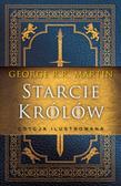 George R.R. Martin - Starcie królów (wersja ilustrowana)