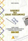 Masłowska Dorota - Konkursy dla szkoły podstawowej Zbiór zadań z konkursów przedmiotowych z matematyki w latach 2018/2019