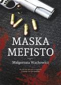 Wachowicz Małgorzata - Maska Mefisto