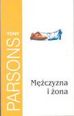 Parsons Tony - Mężczyzna i żona