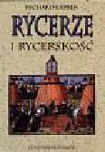 Barber Richard - Rycerze i rycerskość