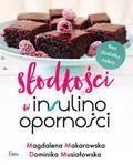 Magdalena Makarowska, Dominika Musiałowska - Słodkości w insulinooporności