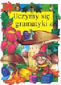 Klimkiewicz Danuta, Kwiecień Maria - Uczymy się gramatyki