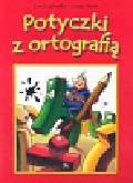 Stadtmuller Ewa, Mirek Joanna - Potyczki z ortografią