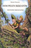 Niemycki Mariusz - Dom pełen skrzatów Nieznośne skrzaciątko