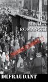 Romański Marek - Kryminały przedwojennej Warszawy Tom 65 Defraudant