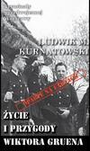 Ludwik M. Kurnatowski - Kryminały przedwojennej Warszawy Tom 63 Życie i przygody Wiktora Gruena