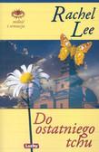 Lee Rachel - Do ostatniego tchu