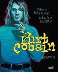 David Buisan, David Aceituno - Kurt Cobain. Biografia
