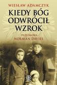 Wiesław Adamczyk - Kiedy Bóg odwrócił wzrok