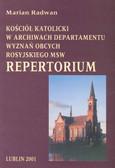 Radwan Marian - Kościół Katolicki w archiwach departamentu wyznań obcych rosyjskiego MSW