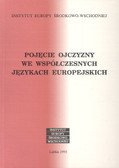 Bartmiński Jerzy (red.) - Pojęcie ojczyzny we współczesnych językach europejskich