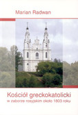 Radwan Marian - Kościół greckokatolicki