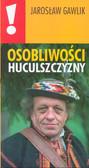 Gawlik Jarosław - Osobliwości Huculszczyzny