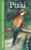 Brichetti Pierandrea - Ptaki Podręczny Leksykon Przyrodniczy