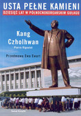 Czholhwan Kang - Usta pełne kamieni