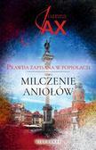 Joanna Jax - Prawda zapisana w popiołach T.1 Milczenie aniołów