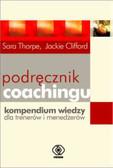 Thorpe Sara Clifford Jackie - Podręcznik coachingu