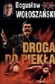 Wołoszański Bogusław - Droga do piekła  Stalin1941 - 1945