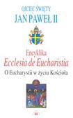 Jan Paweł II - Encyklika Ecclesia de Eucharystia