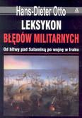 Otto Hans Dieter - Leksykon błędów militarnych