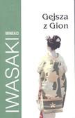 Iwasaki Mineko - Gejsza z Gion