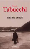 Tabucchi Antonio - Tristano umiera
