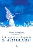 Porożyńska Iwona - Jak nawiązać kontakt z aniołami