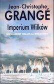 Grange Jean Christophe - Imperium wilków