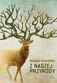 Dyakowski Bohdan - Z naszej przyrody