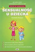 Praca zbiorowa - Seksualność u dziecka