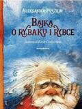Aleksander Puszkin - Bajka o rybaku i rybce