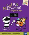 Węgrzecka Małgorzata - Kotek Mamrotek i regulator chęci
