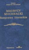 Mochnacki Murycy - Rozprawy literackie