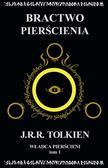 Tolkien J.R.R. - Władca Pierścieni Tom 1 Bractwo Pierścienia