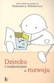 Mihilewicz Stanisława - Dziecko z trudnościami w rozwoju