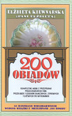 Kiewnarska Elżbieta - 200 obiadów