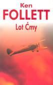 Follett Ken - Lot ćmy