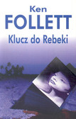 Follett Ken - Klucz do Rebeki