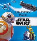 praca zbiorowa - Star Wars. Biblioteka Bajek