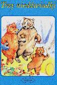 Gibka Sławomira (red.) - Trzy niedźwiadki