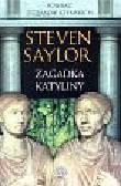 Saylor Steven - Zagadka Katyliny