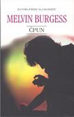 Burgess Melvin - Ćpun