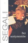 Segal Erich - Bez sentymentów
