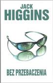 Higgins Jack - Bez przebaczenia
