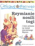 Macdonald Fiona - Ciekawe dlaczego Rzymianie nosili togi