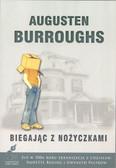 Burroughs Augusten - Biegając z nożyczkami