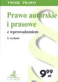 Porzecka Barbara - Prawo autorskie i prasowe /wyd 5/ Twoje prawo