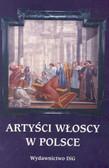 Artyści włoscy w Polsce