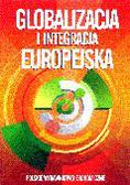 Kotyński Juliusz (red.) - Globalizacja i integracja europejska